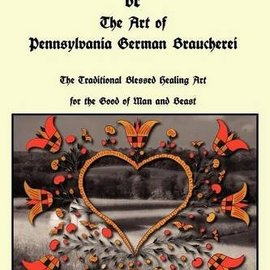 OMEN The Red Church or The Art of Pennsylvania German Braucherei
