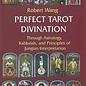 OMEN Perfect Tarot Divination Book: Through Astrology, Kabbalah, and Principles of Jungian Interpretation Volume III of the Jungian Trilogy