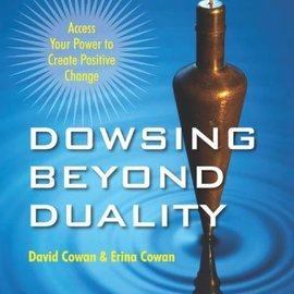 OMEN Dowsing Beyond Duality: Access Your Power to Create Positive Change