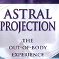 OMEN Practical Guide to Astral Projection: The Out-Of-Body Experience (Rev)