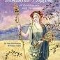 OMEN Ancient Feminine Wisdom: Of Goddesses and Heroines