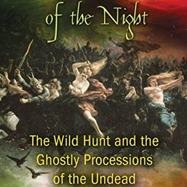 OMEN Phantom Armies Of The Night: The Wild Hunt And The Ghostly Processions Of The Undead (Original)