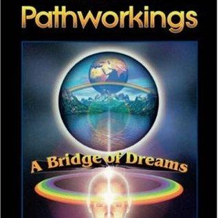 OMEN Initiate's Book of Pathworking: A Bridge of Dreams