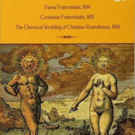 OMEN Rosicrucian Trilogy: Modern Translations of the Three Founding Documents