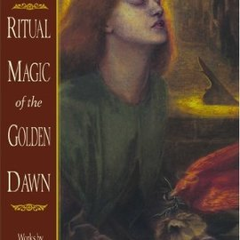 OMEN Ritual Magic Of The Golden Dawn: Works By S. L. Macgregor Mathers And Others (D Alchemy ≪/I≫)
