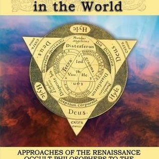 OMEN Finding God In The World: Approaches Of The Renaissance Occult Philosophers To The Nature & Value Of Matter
