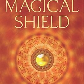 OMEN The Magical Shield: Protection Magic to Ward Off Negative Forces