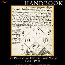 OMEN The Cunning Man's Handbook: The Practice Of English Folk Magic, 1550-1900