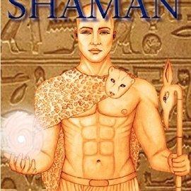 OMEN Egyptian Shaman: The Primal Spiritual Path Of Ancient Egypt