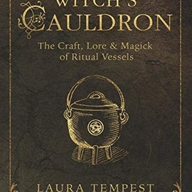 OMEN The Witch's Cauldron: The Craft, Lore & Magick of Ritual Vessels