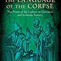 OMEN Language of the Corpse: The Power of the Cadaver in Germanic and Icelandic Sorcery