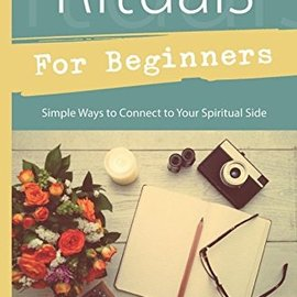 OMEN Rituals for Beginners: Simple Ways to Connect to Your Spiritual Side