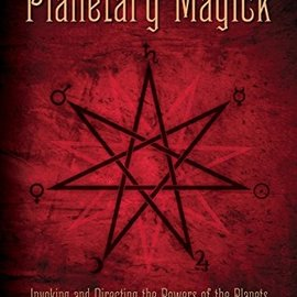 OMEN Planetary Magick: Invoking and Directing the Powers of the Planets