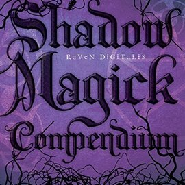 OMEN Shadow Magick Compendium: Exploring Darker Aspects of Magickal Spirituality