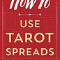 OMEN How to Use Tarot Spreads