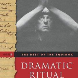 OMEN Dramatic Ritual: The Best of the Equinox, Volume 2