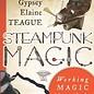 OMEN Steampunk Magic: Working Magic Aboard the Airship