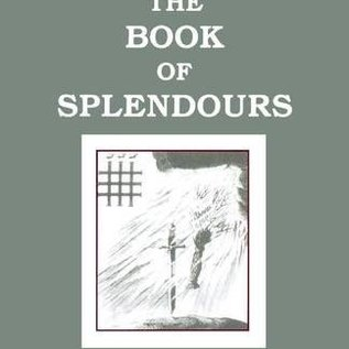 OMEN Book of Splendours: The Inner Mysteries of Qabalism: Its Relationship to Freemasonry, Numerology and Tarot