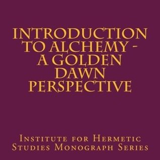OMEN Introduction to Alchemy - A Golden Dawn Perspective