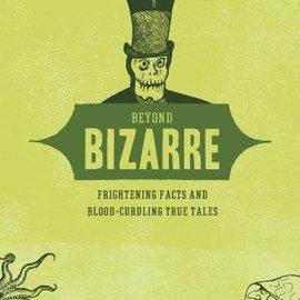 OMEN Beyond Bizarre: Frightening Facts & Bloodcurdling True Tales