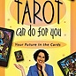 OMEN What Tarot Can Do for You: Your Future in the Cards