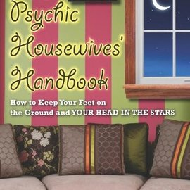 OMEN The Psychic Housewives' Handbook: How to Keep Your Feet on the Ground and Your Head in the Stars