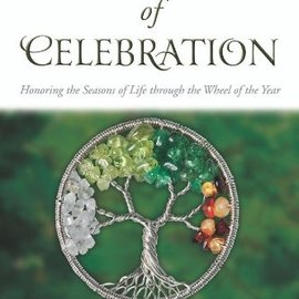 OMEN Rituals of Celebration: Honoring the Seasons of Life Through the Wheel of the Year