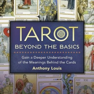 OMEN Tarot Beyond the Basics: Gain a Deeper Understanding of the Meanings Behind the Cards