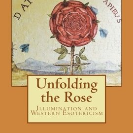 OMEN Unfolding the Rose: Illumination and Western Esotericism