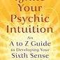 OMEN Ignite Your Psychic Intuition: An A to Z Guide to Developing Your Sixth Sense