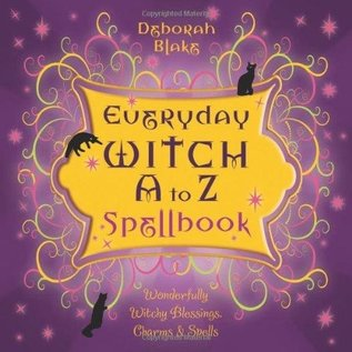 OMEN Everyday Witch A to Z Spellbook: Wonderfully Witchy Blessings, Charms & Spells