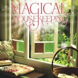 OMEN Magical Housekeeping: Simple Charms & Practical Tips for Creating a Harmonious Home