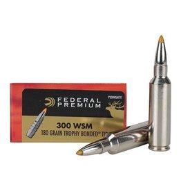 FEDERAL FEDERAL PREMIUM 300 WSM MAG 180GR TROPHY BONDED TIP
