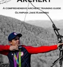 Training For Archery Book - Jake Kaminski