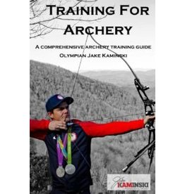 Training For Archery Book - Jake Kaminski
