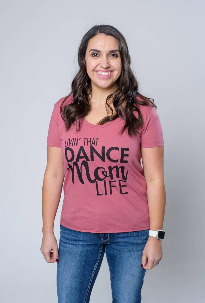 TSHIRT LIVIN THAT DANCE MOM LIFE