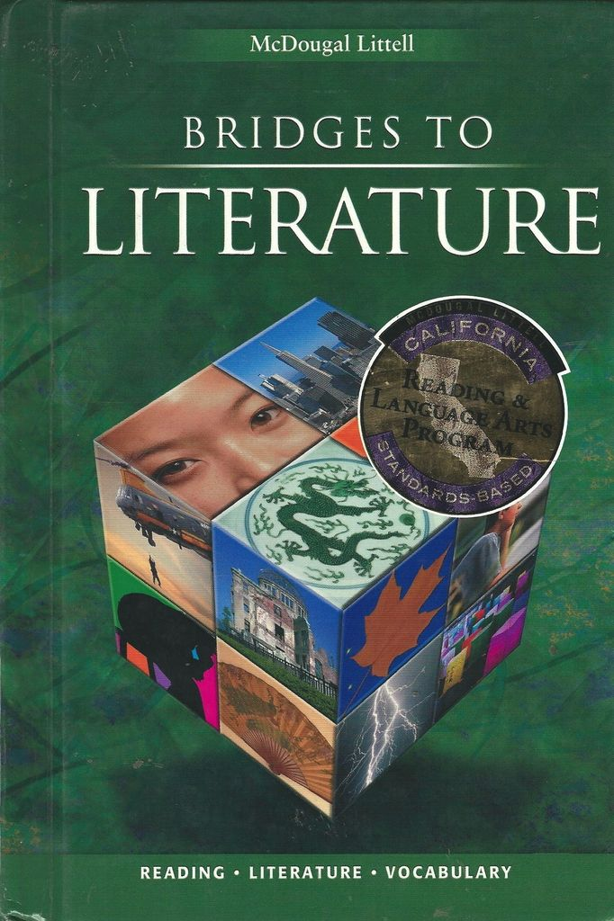 Mcdougal Littell Bridges To Literature California Student Edition Grade 9