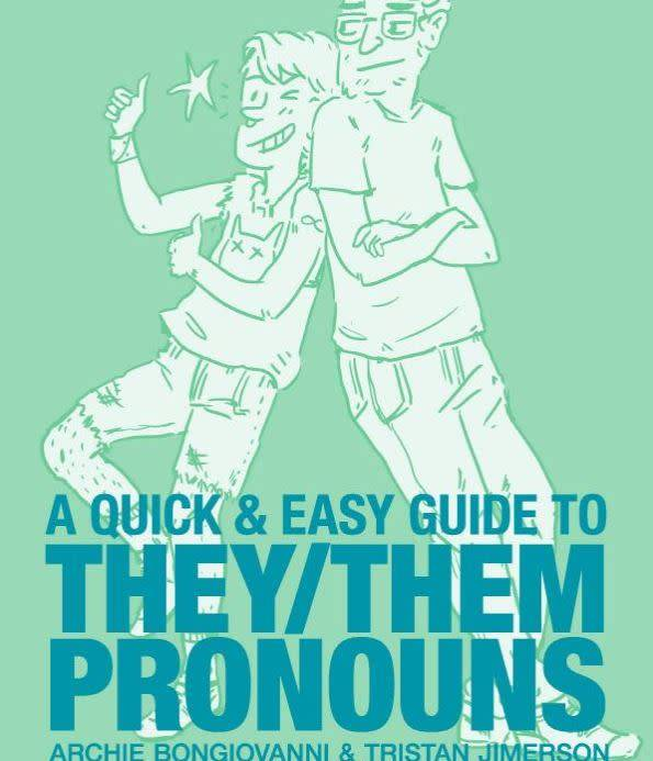Quick & Easy GT They / Them Pronouns
