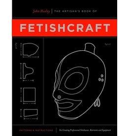 Artisans Book Of Fetishcraft