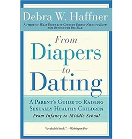 From Diapers to Dating: A Parent's Guide (Haffner)