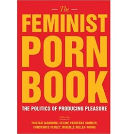 Feminist Porn Book: Politics of Producing Pleasure Taormino Ed.