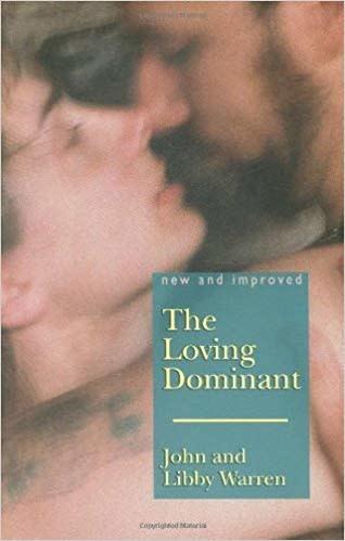 The Loving Dominant John & Libby Warren