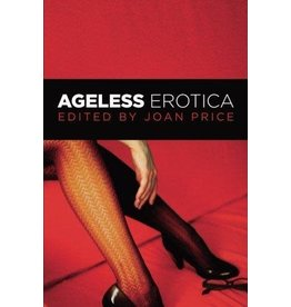 Ageless Erotica, Joan Price, Ed.