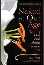 Naked At Our Age Price Joan Price