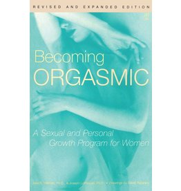 Becoming Orgasmic  Julia Heiman, Joseph LoPiccolo Ph.D.