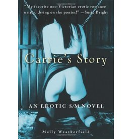Cleis Press Carrie's Story: An Erotic S/M Novel Molly Weatherfield 2nd Ed
