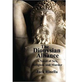 The Dionysian Alliance Jack Rinella