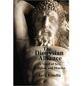 The Dionysian Alliance Jack Rinella