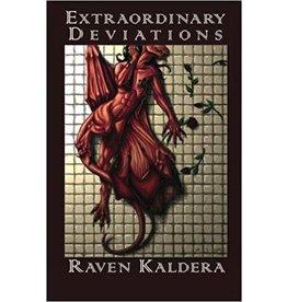 Extraordinary Deviations Raven Kaldera