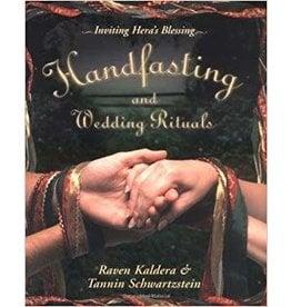Alfred Press Handfasting and Wedding Rituals: Welcoming Hera's Blessing Raven Kaldera & Tannin Schwartzstein
